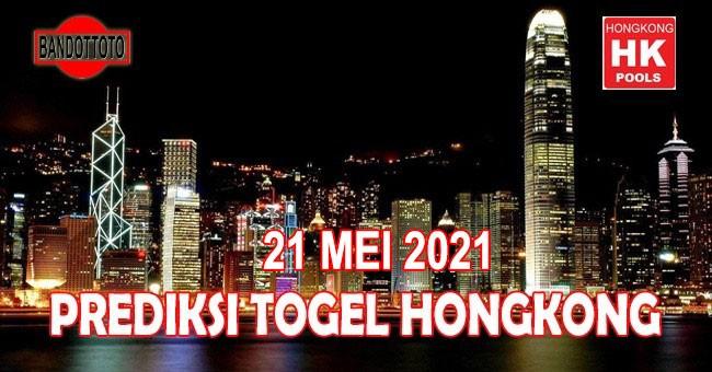 Prediksi Togel Hongkong Hari Ini 21 Mei 2021
